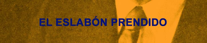 Colección El Eslabón Prendido Editorial Mansalva