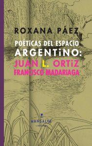 Roxana Páez - Poéticas del espacio argentino