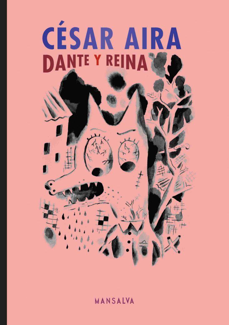 Dante y reina ebook césar aira mansalva