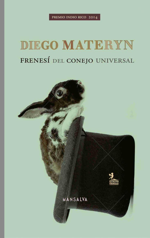 Diego Materyn frenesí del conejo universal