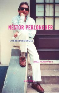 Néstor Perlongher, Correspondencia (Mansalva, 2016)