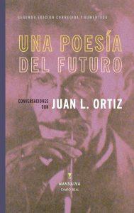 Una poesía del futuro - Juan L. Ortiz