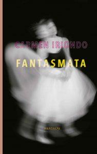 Carmen Iriondo - Fantasmata