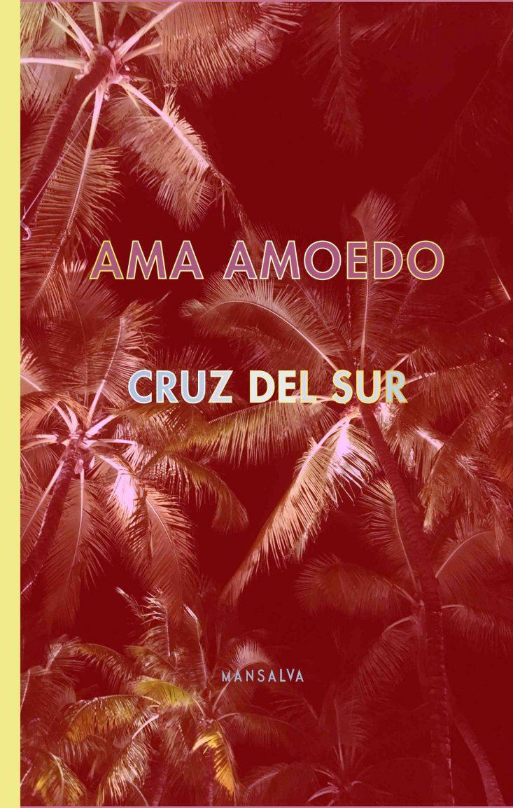 Ama Amoedo - Cruz del sur
