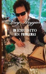 Ruy Krygier - Un erudito en problemas