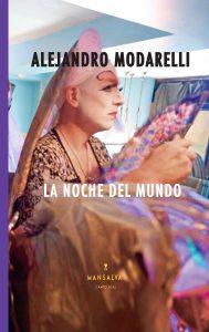 Alejandro Modarelli - La noche del mundo