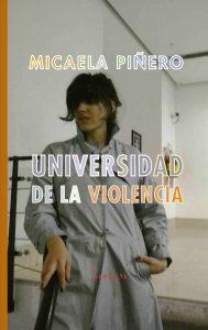 micaela piñeiro, universidad de la violencia